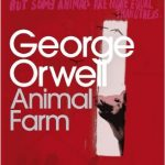 Animal Farm (Rebelión en la granja) – George Orwell