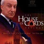 House of Cards Versión Británica (menos famoso y con menos capítulos pero muy interesante)