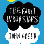 The fault in our stars (Bajo la misma estrella) – John Green